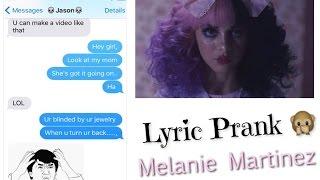 Lyric Prank On Guy Bestie Melanie Martinez Dollhouse