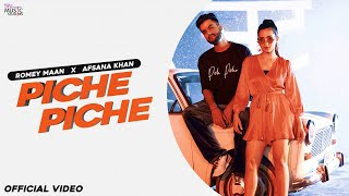 Piche Piche – Romey Maan – Afsana Khan Video HD