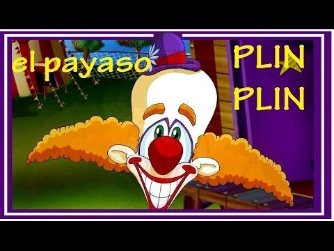 EL PAYASO PLIN PLIN - canciones infantiles