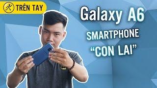 Đánh giá nhanh Galaxy A6 - Điều gì xảy ra khi J7 Pro lai với Galaxy A8 ?!