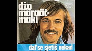 Džo Maračić - Maki – Dal' Se Sjetiš Nekad Mene *1976* /// *vinyl*