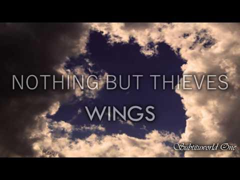 Nothing But Thieves: Wings (Sub español - Lyrics)