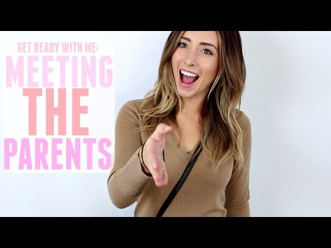 GET READY WITH ME: MEETING THE PARENTS!