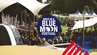 Once In A Blue Moon Festival
