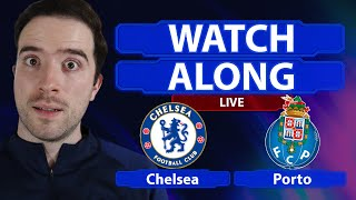 Chelsea vs Porto (Agg 2-0) LIVE WATCHALONG