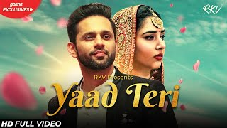 YAAD TERI – Rahul Vaidya