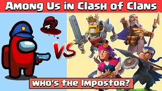 Impostor in Clash of Clans | 1 Max Hero Vs All Level 1 Heroes | Clash of Clans | Among Us Gameplay