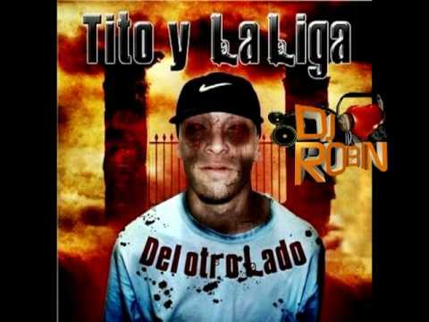 Tito y La Liga - Cancion para un amigo (By Robin)