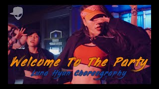 Welcome To The Party - Diplo, French Montana & Lil Pump ft. Zhavia Ward   Luna Hyun Choreography
