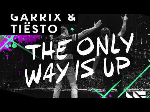Martin Garrix & Tiësto - The Only Way Is Up [OUT NOW]
