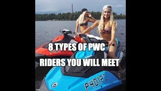 8 Types of PWC Riders You Will Meet On The Water