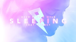 Over Easy & Wyle - Sleeping (Lyric Video) [ft. Linney]