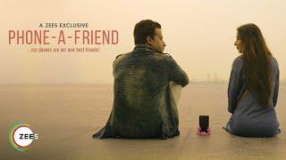 Phone-A-Friend 2020 ZEE5 Originals Web Series