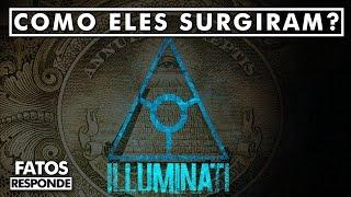 Qual a Origem dos Illuminatis? - FATOS RESPONDE