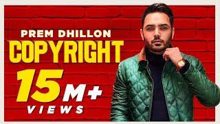 Copyright – Prem Dhillon Ft Snappy Video HD