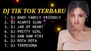 DJ TIKTOK TERBARU -DJ BABY FAMILY FRIENDLY