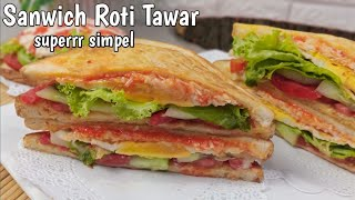 Sandwich Roti Tawar super simpel