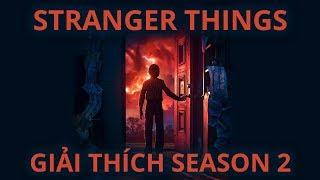 Stranger Things - GIẢI THÍCH SEASON 2