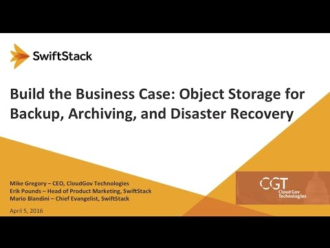 Build the Business Case Object Storage for Backup Archiving and DR - CloudGov Tech