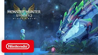 Monster Hunter Stories 2: Wings of Ruin - Announcement Trailer - Nintendo Switch
