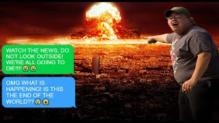 END OF THE WORLD PRANK!