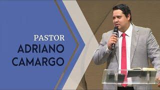 19/05/19 - Pr. Adriano Camargo