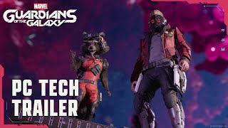 Marvel's Guardians of the Galaxy – PC Tech Trailer