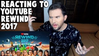 REACTING TO YOUTUBE REWIND 2017