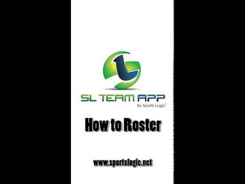 SL Team App : How To Roster
