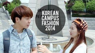 CAMPUS FASHION IN KOREA 2014