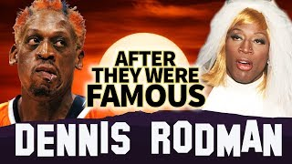 DENNIS RODMAN | AFTER They Were Famous | Biography