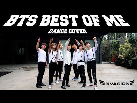 BTS (방탄소년단) BEST OF ME DANCE COVER By INVASION BOYS