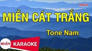 Karaoke Miền Cát Trắng Tone Nam   Nhan KTV