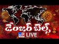 డేంజర్ బెల్స్ LIVE || Coronavirus Lockdown 2021 - TV9 Exclusive