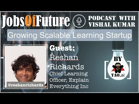 @ReshanRichards on creating a learning startup for preparing for #FutureOfWork #JobsOfFuture #Podcast