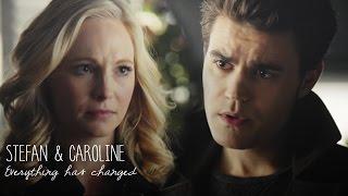 Stefan & Caroline   Everything has changed (+6x12)