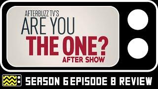 Are You The One? Season 6 Episode 8 Review w/ Clinton Moxam & Tyler Colon | AfterBuzz TV