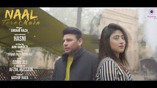 Naal Tere Main – Shoaib Raza Video HD
