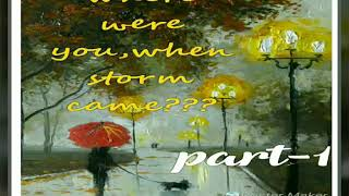 "Best intermediate english story to learn english fast : ""where were you when storm came """