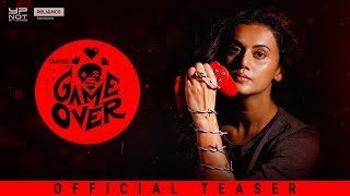 Game Over Official Teaser- Taapsee Pannu..