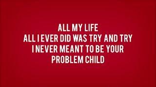 Simple Plan - Problem Child (Lyrics)