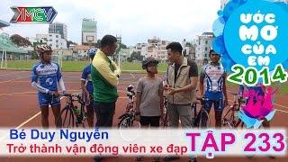 Trở thành vận động viên xe đạp - Lê Duy Nguyễn   ƯỚC MƠ CỦA EM   Tập 233