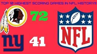 TOP 10 HIGHEST SCORING GAMES IN NFL HISTORY!!!