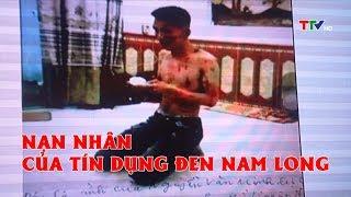 """Hàng trăm nạn nhân """"dính bẫy"""" tín dụng đen Nam Long"""