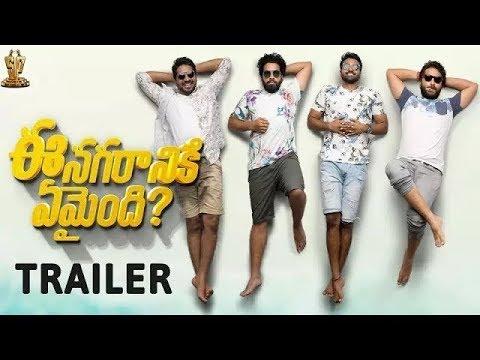 Ee-Nagaraniki-Emaindi-Trailer