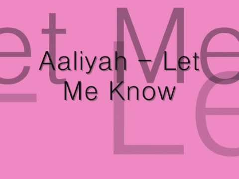 Aaliyah - At Your Best (Let Me Know)