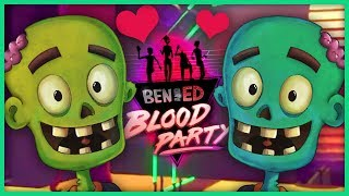 Zombie Friendship Time (Ben and Ed Blood Party)