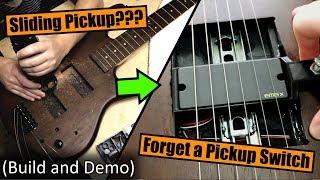 Sliding Pickup Build (... and Tone Demo)