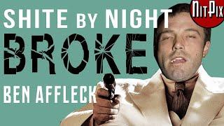 The Film That BROKE Ben Affleck - NitPix
