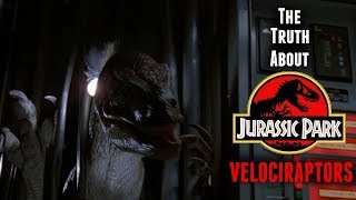 "The Truth About Jurassic Park's Velociraptors - ""The Big One"" Found A Way!"
